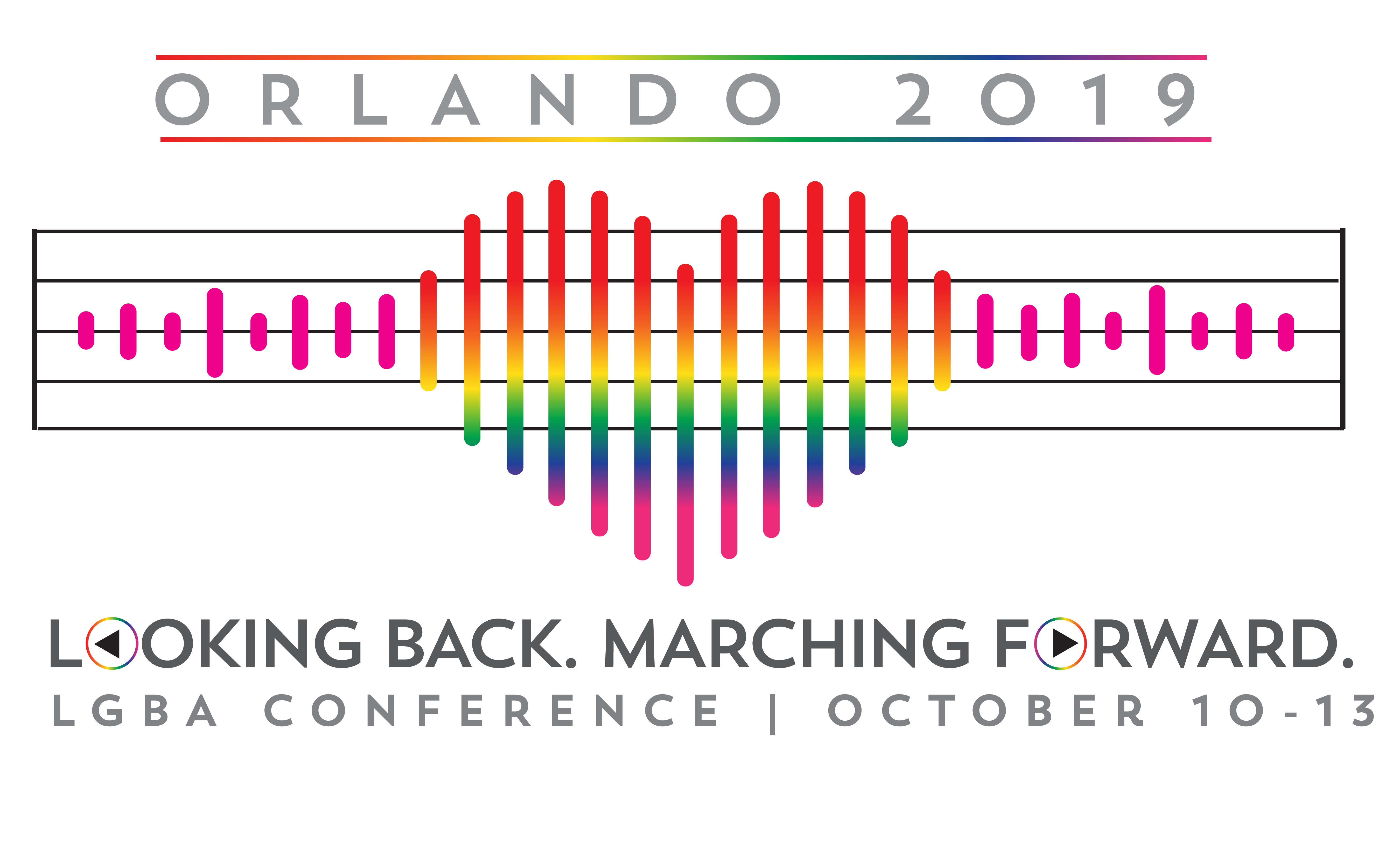 2019 LGBA Conference: Looking Back. Marching Forward